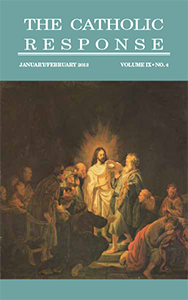 The Catholic Repsonse January February 2013