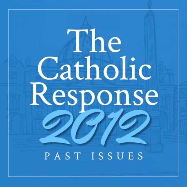 The Catholic Response 2012 Featured