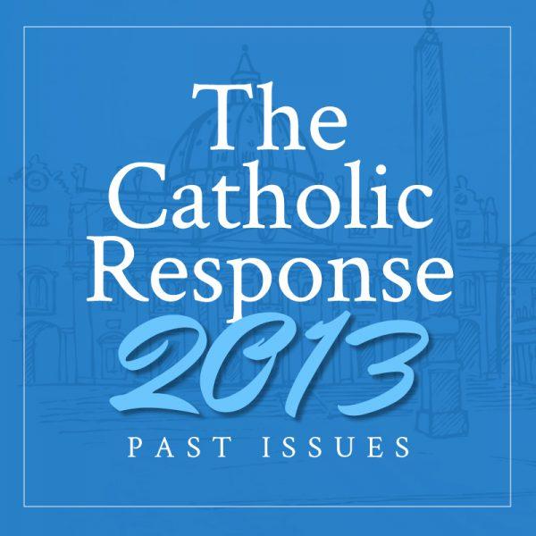 The Catholic Response 2013 Featured