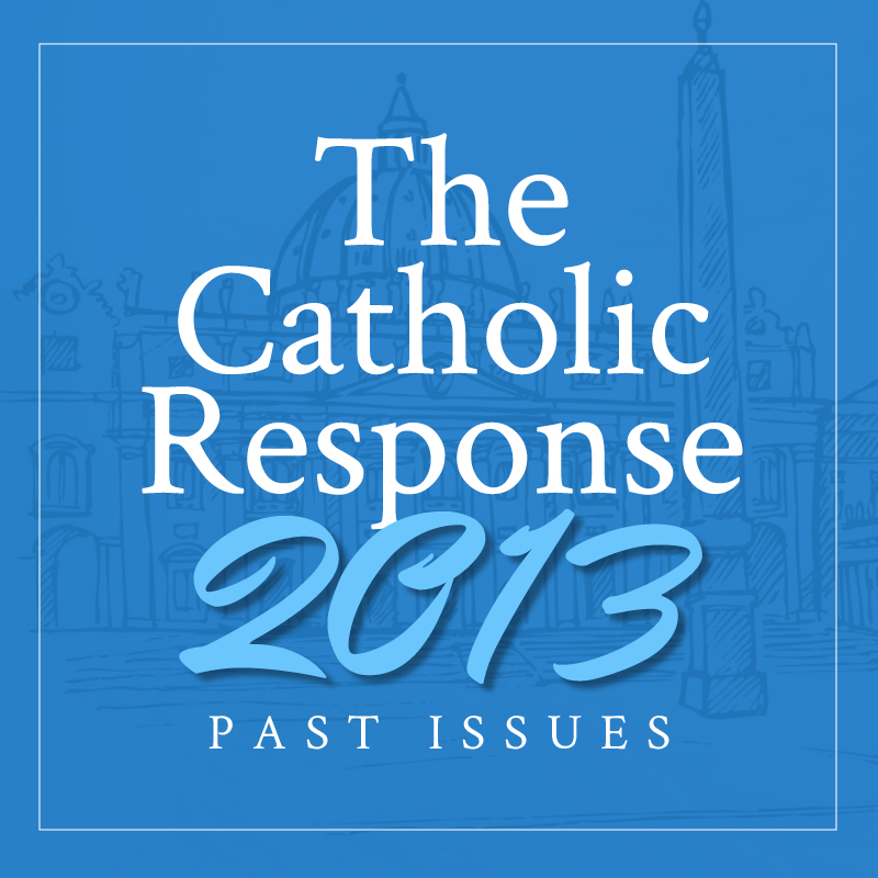 The Catholic Response 2013 Featured