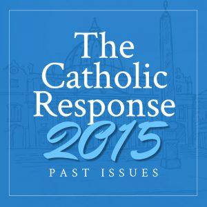 The Catholic Response 2015 Featured
