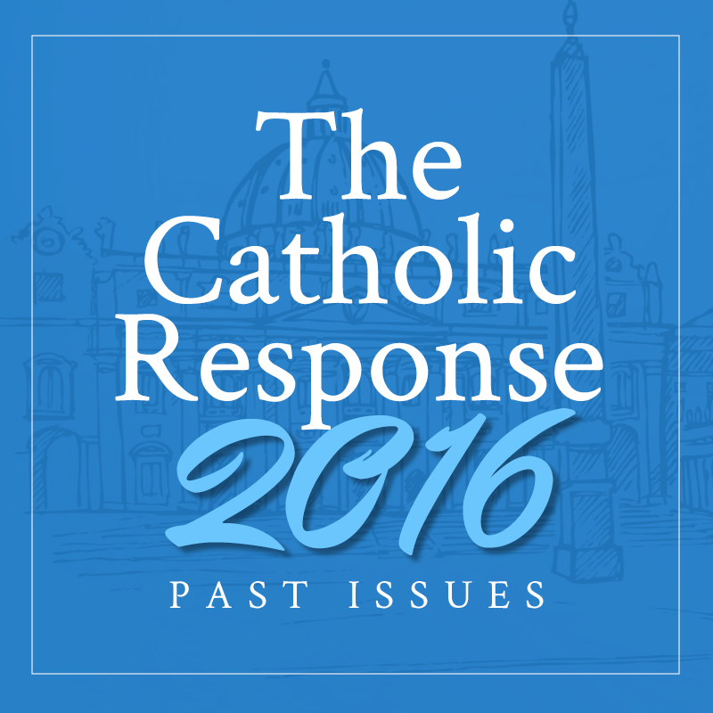 The Catholic Response 2016 Featured
