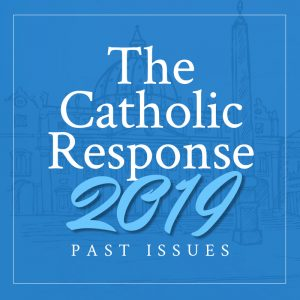 The Catholic Response 2019 Featured