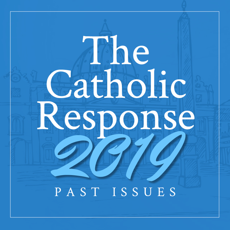 The Catholic Response 2019 Featured