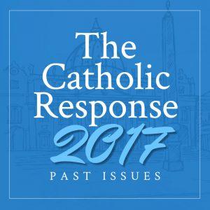 The Catholic Response 2017 Featured