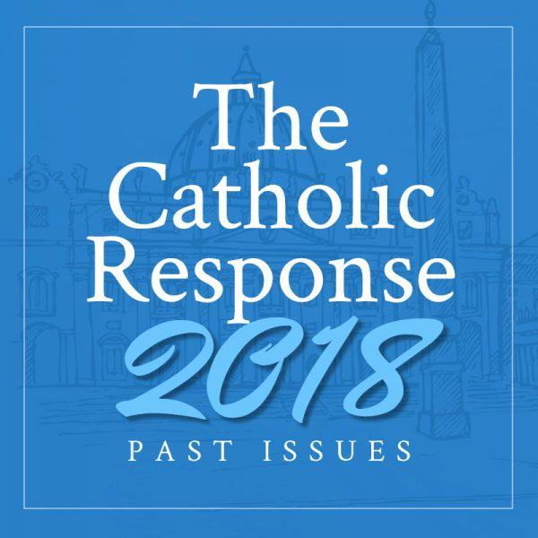 The Catholic Response 2018 Featured
