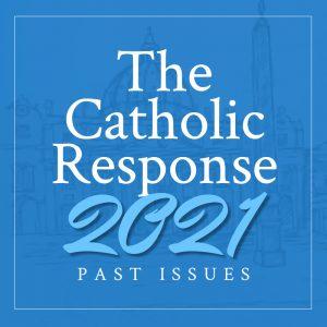 The Catholic Response 2021 Featured